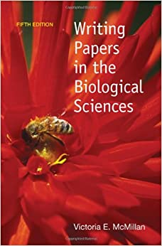 writing papers in the biological sciences by victoria mcmillan