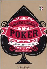Il grande libro del poker Texas hold'em e tutto il resto PDF