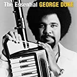The Essential George Duke by George Duke (2006-01-01)