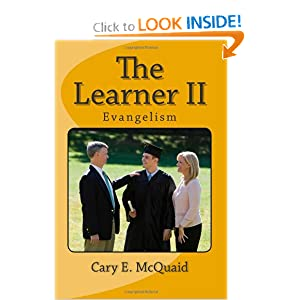 The Learner II: Evangelism
