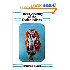 Dress Clothing of the Plains Indians (Civilization of the American Indian Series)