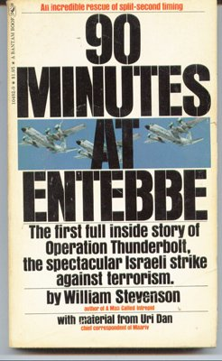 90 minutes at Entebbe, WILLIAM STEVENSON