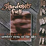 Shadows Fall - Somber Eyes To The Sky