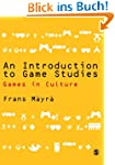 An Introduction to Game Studies: Game...
