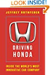 Driving Honda: Inside the World's Mos...