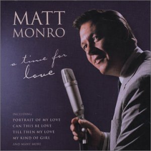 Matt Monro -  A Time For Love