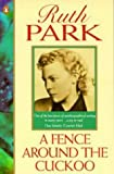 A Fence around the Cuckoo (0140173331) by Park, Ruth