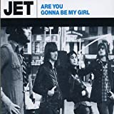 Are You Gonna Be My Girl?