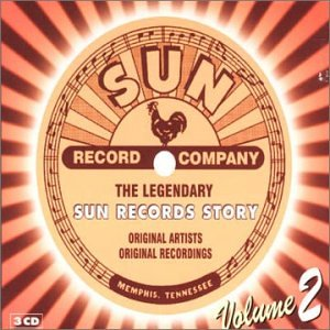 The Legendary Sun Records Story Vol. 2