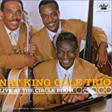 echange, troc Nat Cole - Live At The Circle Room