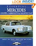 Essential Mercedes: Coupes, Cabriolet...