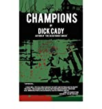 img - for [ [ [ Champions [ CHAMPIONS ] By Cady, Dick ( Author )Jan-01-2008 Paperback book / textbook / text book