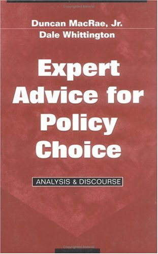Expert Advice for Policy Choice: Analysis and Discourse...
