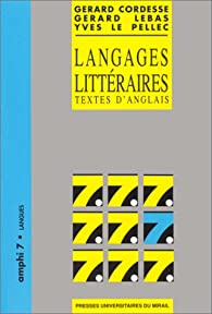 Langages littèraires: Textes d'anglais par Gérard Cordesse