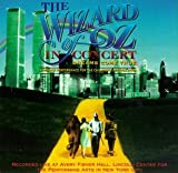 Original Soundtrack The Wizard Of Oz In Concert: DREAMS COME TRUE