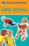 Early Actions (Pocket Colorcards)