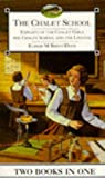 The Chalet School: Exploits of the Chalet Girls & The Chalet School and the Lintons (Two Books in One) (0006945473) by Elinor M. Brent-Dyer