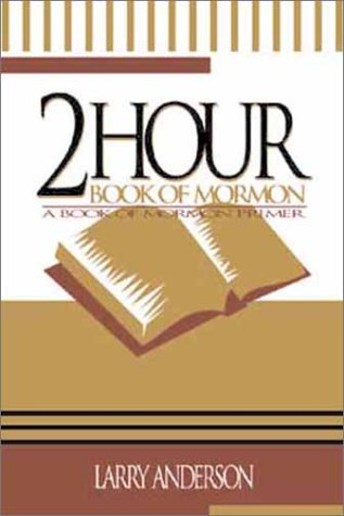 Image for Two Hour Book of Mormon: A Book of Mormon Primer