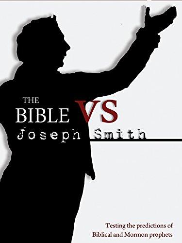 The Bible vs. Joseph Smith