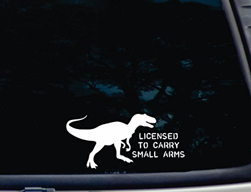 T-Rex Licensed to Carry Small Arms - 8