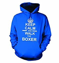 Keep Calm And Walk The Boxer Hooded Sweatshirt Hoody In Royal Blue