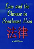 img - for Law and the Chinese in Southeast Asia book / textbook / text book