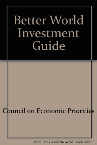 Better World Investment Guide, Council on Economic Priorities