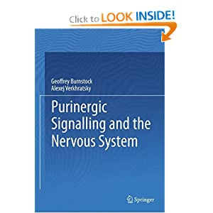 Purinergic Signalling and the Nervous System Geoffrey Burnstock and Verkhratsky Alexei