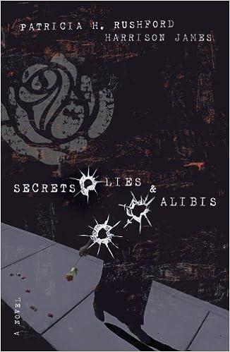 Secrets, Lies and Alibis: A John Hutchinson Novel (The McAllister Files Book 1)