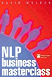 img - for NLP Business Masterclass: Skills for Realizing Human Potential book / textbook / text book