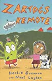 Zartog's Remote (0747551855) by Brennan, Herbie