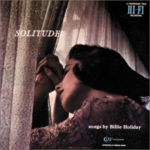 Billie Holiday - Solitude: The Billie Holiday Story, vol 2 - Zortam Music