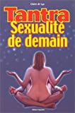 echange, troc Claire de Lys - Tantra, sexualité de demain