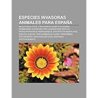 Especies Invasoras Animales Para Espa a: Molothrus Ater, Trachemys Scripta Elegans, Wasmannia Auropunctata, Solenopsis...