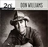 The Best Of Don Williams: 20th Century Masters The Millennium Collection Don Williams