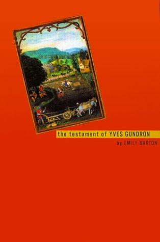 Testament of Yves Gundron, EMILY BARTON