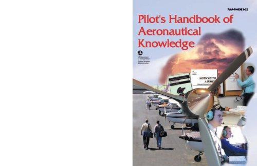 Download Pilot's Handbook of Aeronautical Knowledge: FAA-H-8083-25A (Kindle)