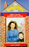 Kristy and the Mother's Day Surprise (Babysitters Club Series) (0590550012) by Ann M. Martin