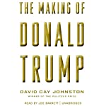 The Making of Donald Trump | David Cay Johnston