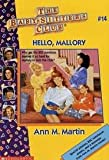 Hello, Mallory (Baby-Sitters Club) (0606038094) by Martin, Ann M.