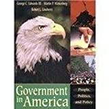 Government in America: People, Politics, and Policy