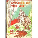 Gypsies of the Air: The Girl Flyer Series