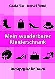 Image de Mein wunderbarer Kleiderschrank: Der Styleguide für Frauen