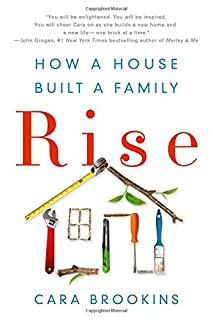 Book Cover: Rise: How a House Built a Family