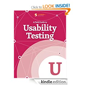 A Field Guide To Usability Testing (Smashing eBook Series)