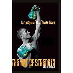 The Art of Strength: Providence