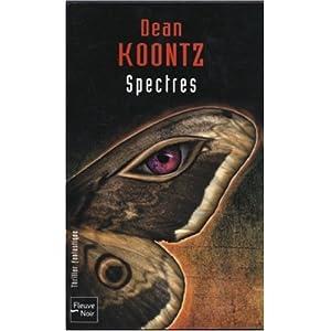 Dean Ray Koontz - Spectres