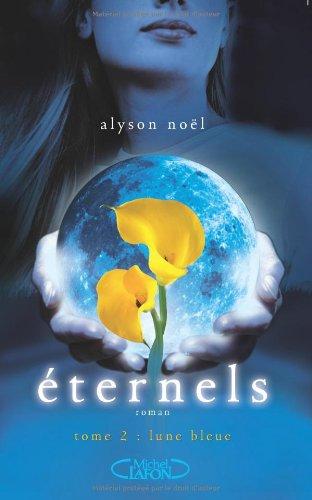 Lune bleue (Eternels, #2)