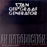 echange, troc Van Der Graaf Generator - An Introduction (From The Least To The Quiet Room)