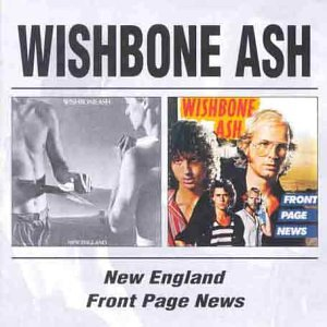Wishbone Ash - New England/Front Page News - Zortam Music